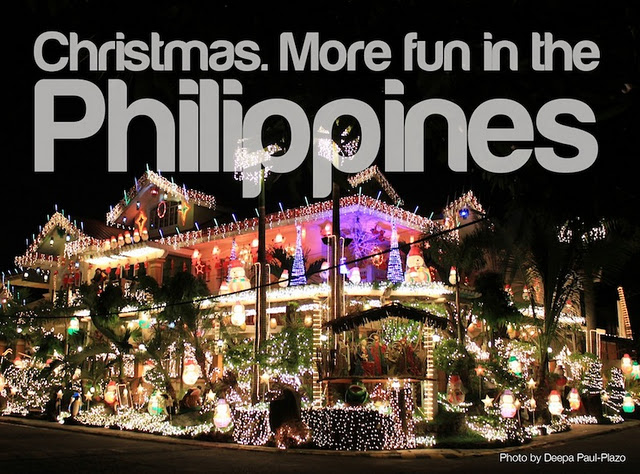 CHRISTMAS. It's more fun in the Philppines