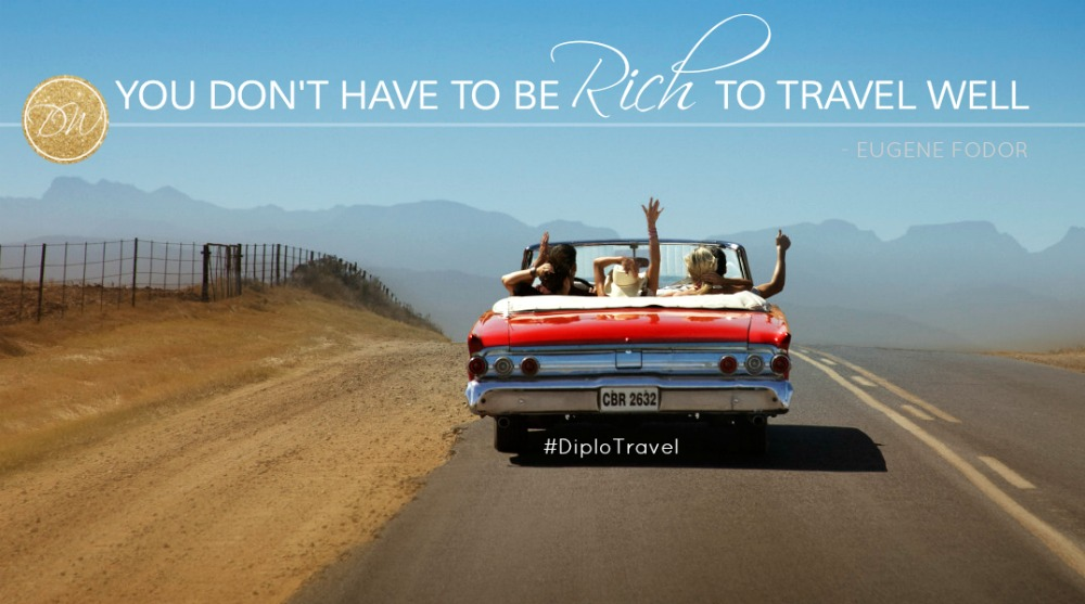 you dont have to be rich to travel well quote