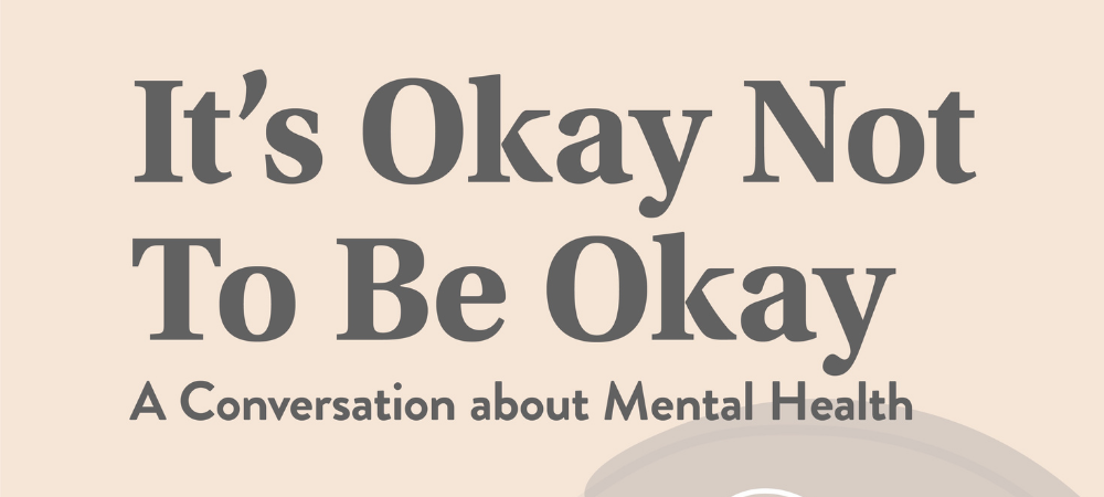 EVA talks: It's Okay Not To Be Okay